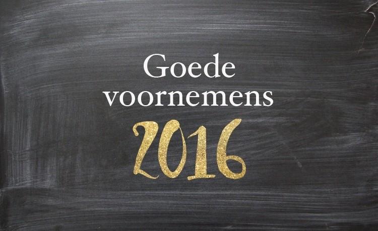 Goede voornemens voor 2016